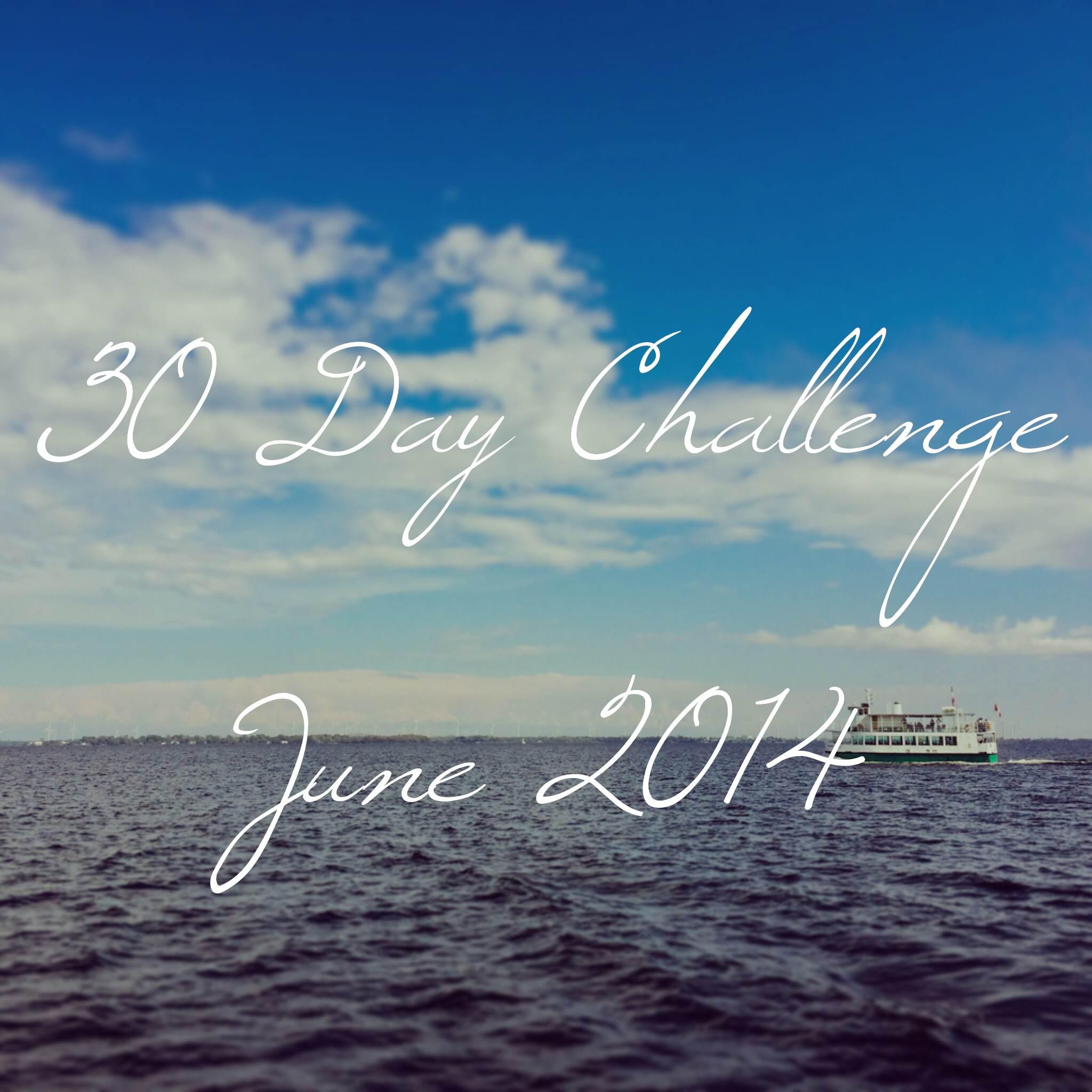 30 Day Challenge June