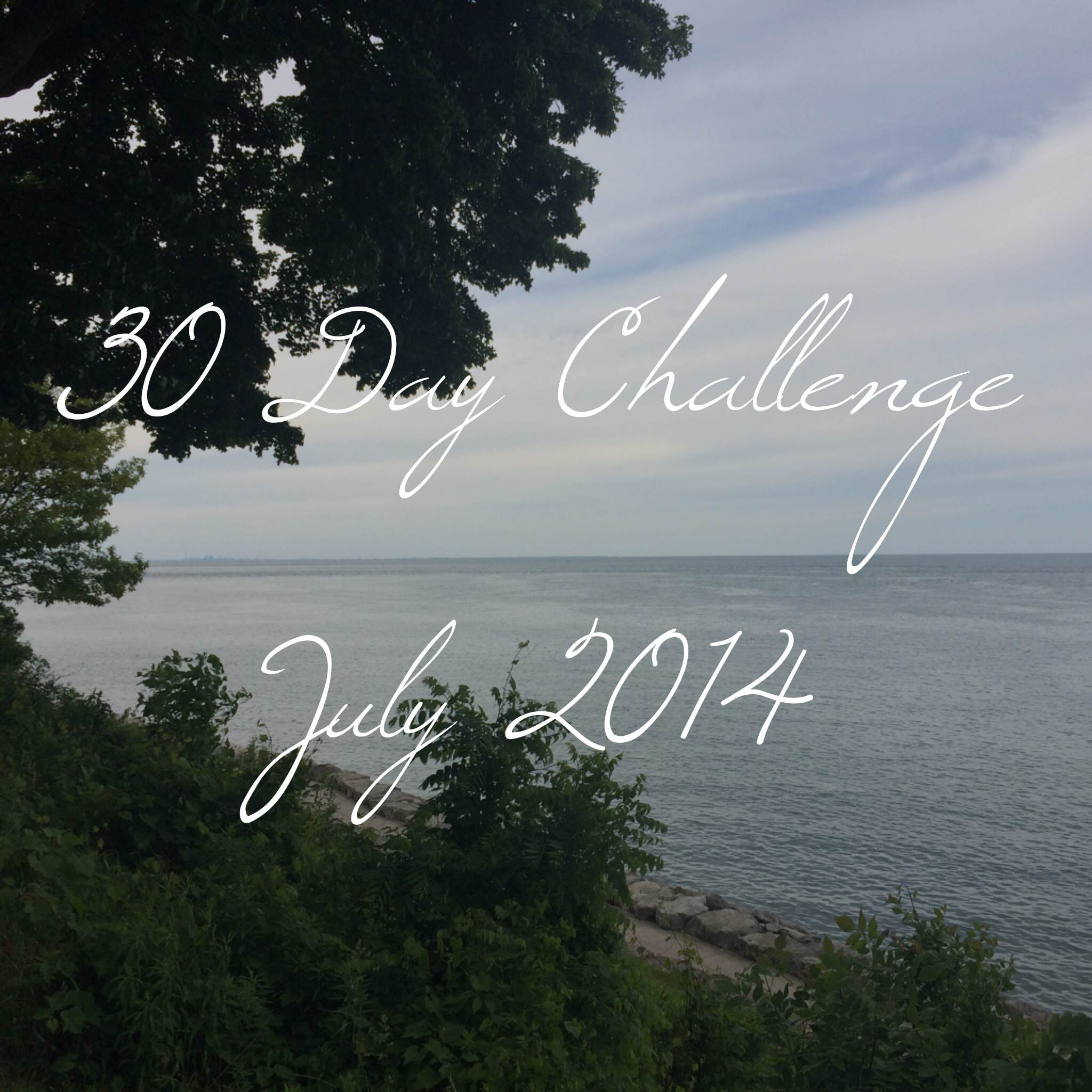 30 Day Challenge July